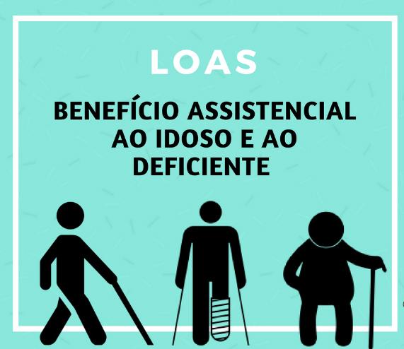 O chamado Benefício de Prestação Continuada (BPC), popularmente conhecido como LOAS, é um benefício ao idoso e ao deficiente.
