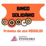 Bingo Solidário | Instituto Pinheiro