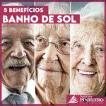 5 Benefícios do banho de Sol para os idosos