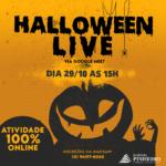 Halloween Live do Instituto Pinheiro